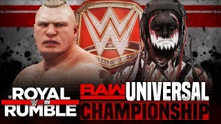 WWE Royal Rumble 2019 : Finn Balor vs Brock Lesnar (Universal Championship) | WWE 2K19