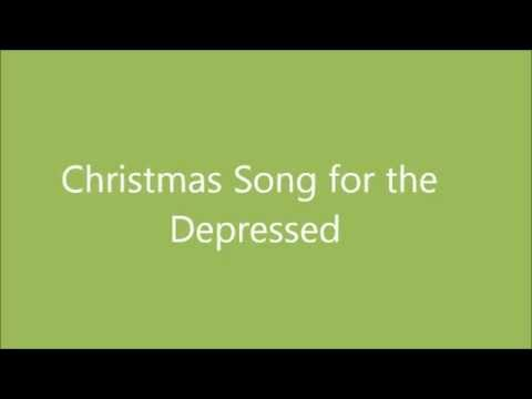 Christmas Song for the Depressed
