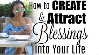 how to live a blessed life law of attraction brittany daniel