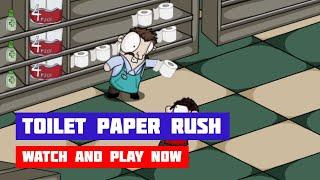 Toilet Paper Rush · Game · Gameplay
