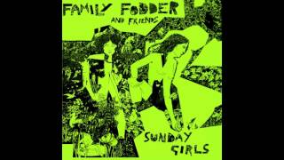 Family Fodder - Sunday Girl (Blondie Cover)