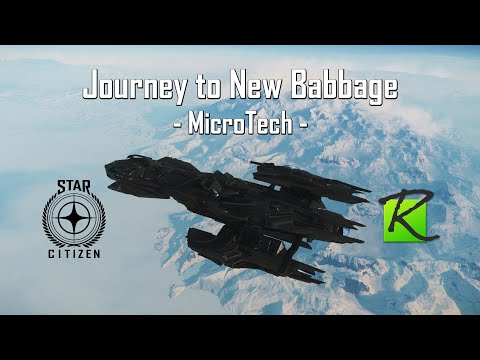 Journey to New Babbage, MicroTech - Star Citizen 3.8