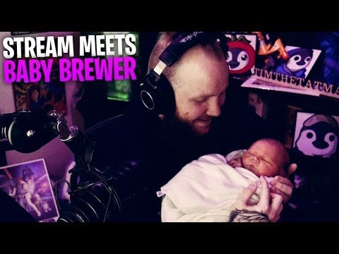 BABY BREWER'S FIRST STREAM!! WE ARE SO EXCITED!