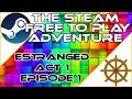 The Steam Free To Play Adventure: Estranged Act 1 Episode 1