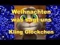 Download Kling, Glöckchen, klingelingeling, kling... 🎄 Weihnachten Christmas Weihnachtslieder einmal anders 🎅