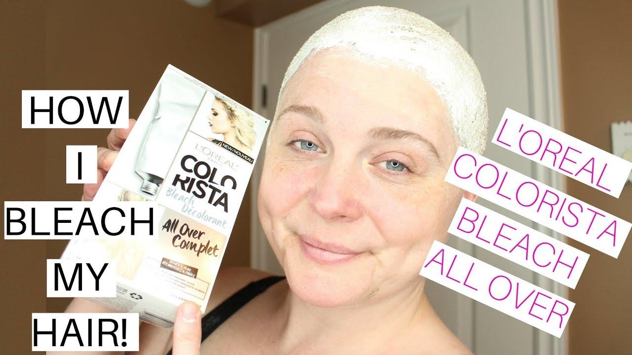 How I Bleach My HAIR !! L  Oreal Colorista Bleach All Over  ac88cfa1c2e