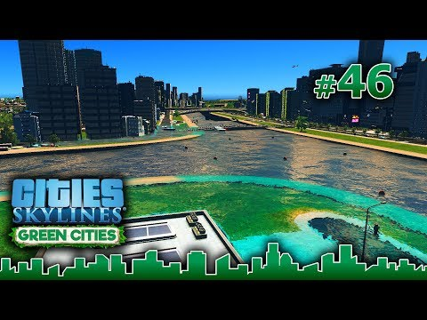 Cities Skylines GREEN CITIES – Grandes Obras #46 - PEQUEÑAS INUNDACIONES DE TRANQUIS - Gameplay