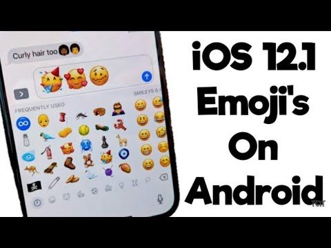 How To Install IOS 12.1 Emojis On Android 2019