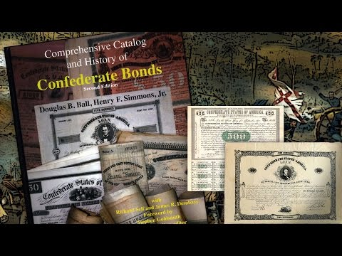 CoinWeek: Collecting Confederate Bond Book Released At Memphis Paper Show. VIDEO: 3:35.