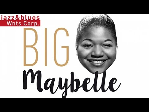 Big Maybelle - Blues & R&B from Jackson, Tennessee