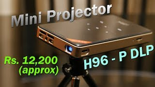 H96 - P DLP Mini Projector review - runs Android 6, price approx Rs. 12,200