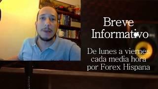 Breve Informativo - Noticias Forex del 25 de Mayo 2017