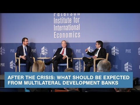 After the Crisis: What Should be Expected from Multilateral Development Banks
