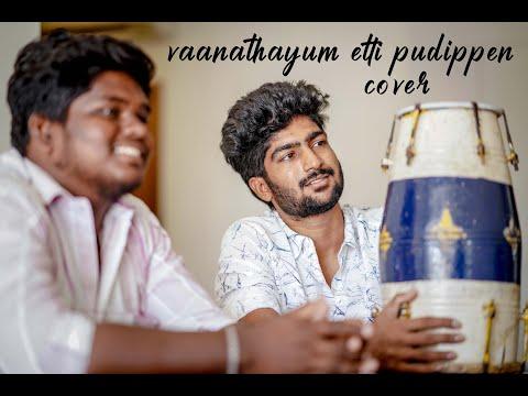 Vaanathayum Etti Pudippen Cover | VAZHAKKU EN 18/9 | MC PRAVEEN