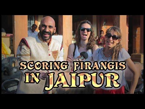 Scoring Firangis In Jaipur | Being Indian