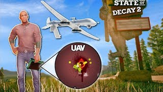 SPY DRONE & C4 PLAGUE HEART! - State of Decay 2 Gameplay - Zombie Apocalypse survival game