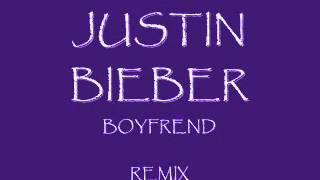 Justin bieber Boyfrend REMIX