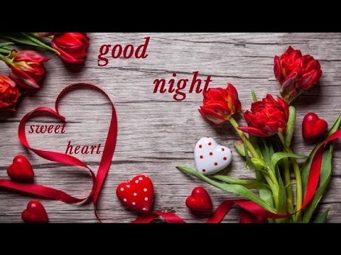 Good Night Sweetheart Wisheswhatsapp Videoromantic Greetings