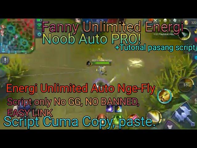 Script Energi Unlimited Darah Unlimited Fanny, No root, No Game Guardian,No Ban #1