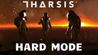 Tharsis - Hard Mode