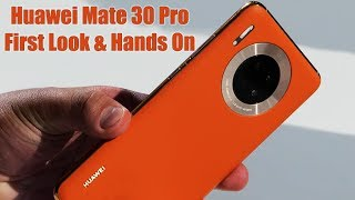 Huawei Mate 30 Pro First Look & Hands On