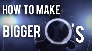 How to make BIGGER O's | Vape Tricks 💨 |