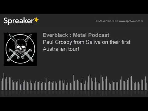 Paul Crosby from Saliva on their first Australian tour!