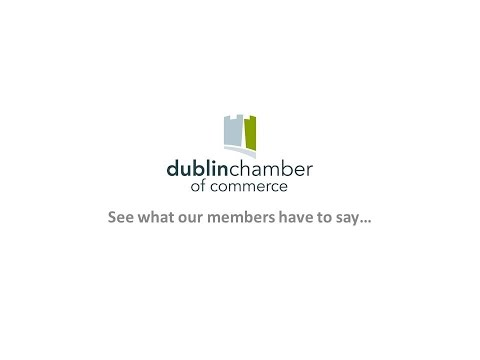 Dublin Chamber of Commerce - What our members have to say