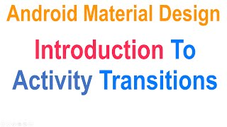 Android Activity Transition: Material Design Tutorials [HD 1080p]