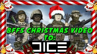 BFFs Christmas Video to DICE