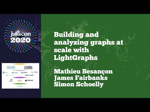 JuliaCon 2020 |  Building And Analyzing Graphs At Scale