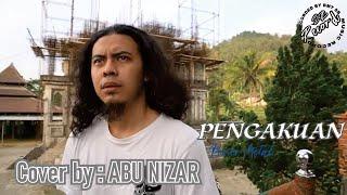 PENGAKUAN (Power Metal) Cover by : ABU NIZAR