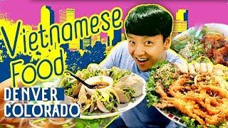 VIETNAMESE FOOD FEAST! in Denver Colorado