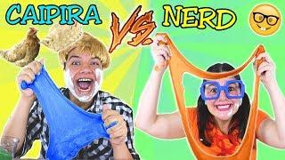 CAIPIRA VS NERD FAZENDO SLIME NA ESCOLA - Anny e Eu