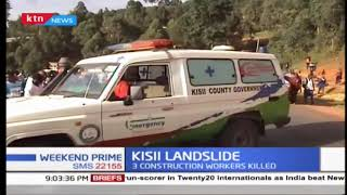3 Construction workers killed in Kisii landslide