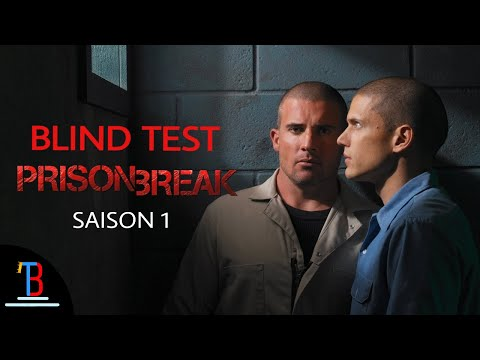 BLIND TEST PRISON BREAK [SAISON 1] DE 32 EXTRAITS (AVEC RÉPONSES)