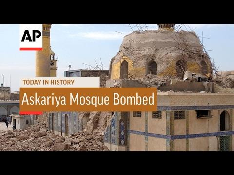 Askariya Mosque Bombed - 2006 | Today In History | 22 Feb 17