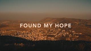Nathan Taylor - Found My Hope (Lyrics) Video
