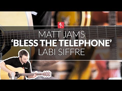 Matt Jams Bless The Telephone By Labi Siffre