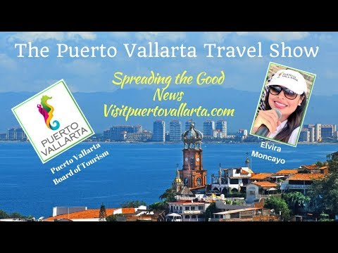 The Puerto Vallarta Board of Tourism, An interview with Elvira Moncayo