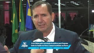 Zé de Fátima pede contratação de médicos para Programa Saúde da Família em Flores e demais localidad