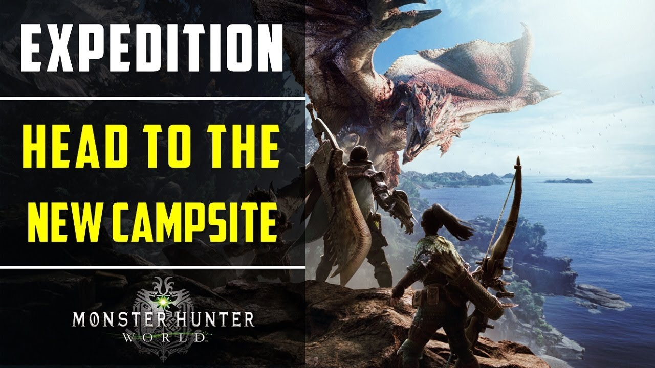 Head to the new campsite | Expedition | Monster Hunter World