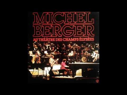 Michel Berger - La bonne musique - live du théâtre des Champs-Élysées .
