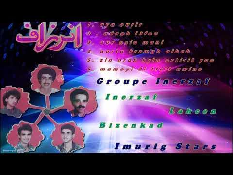 Groupe Inerzaf Lahcen Biznkad  aya ourir izd ayour