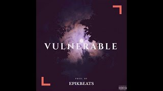 Vulnerable - Ricci Payne (Prod. By EpikBeats)