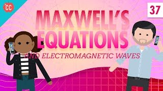 Maxwell's Equations: Crash Course Physics #37
