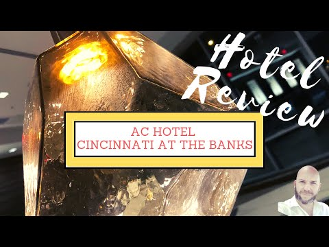 BEST HOTEL IN CINCY : AC Hotel Cincinnati At The Banks - Hotel Review