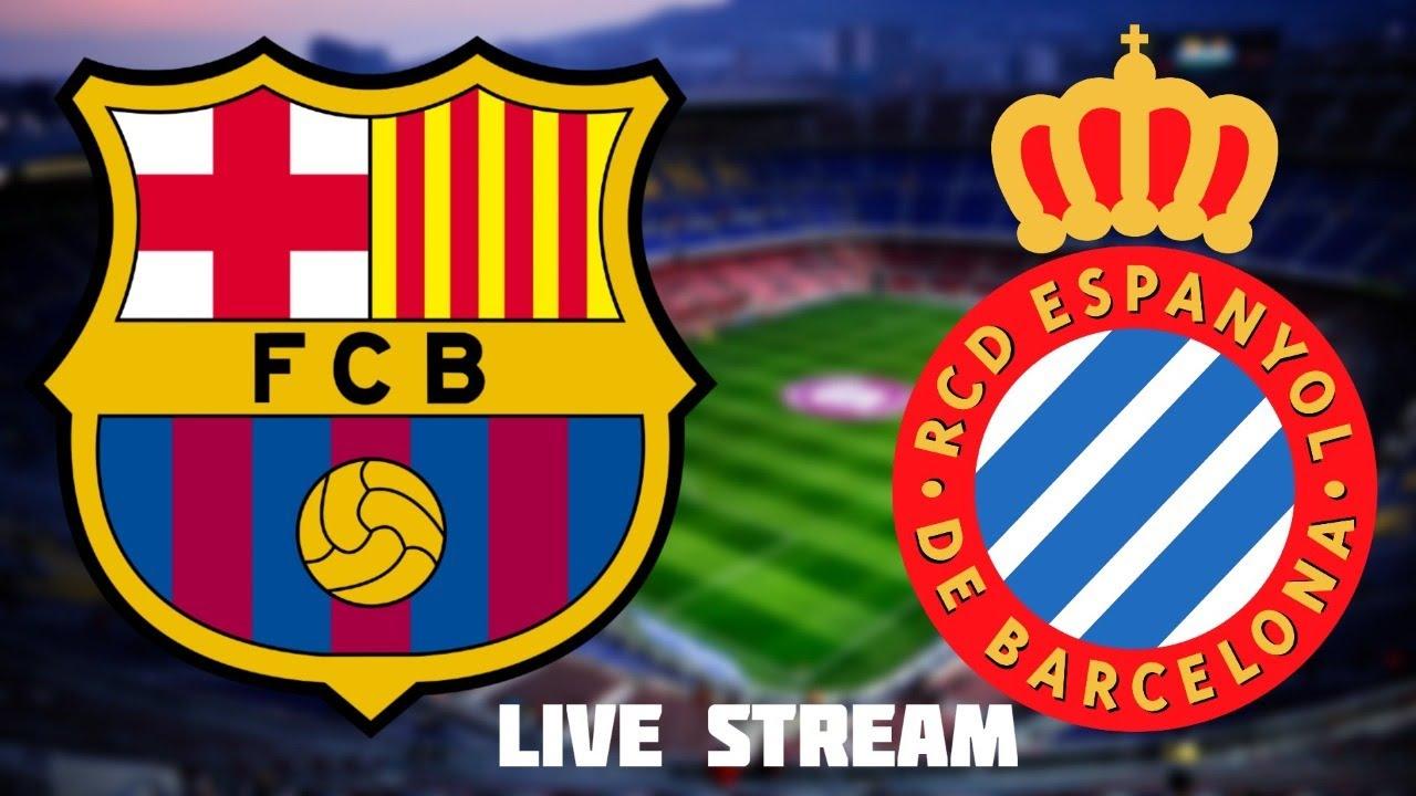 1-0 Barcelona vs Espanyol Live Stream Football Watchalong live La liga live Barca vs Espanyol live