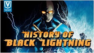 History Of Black Lightning!
