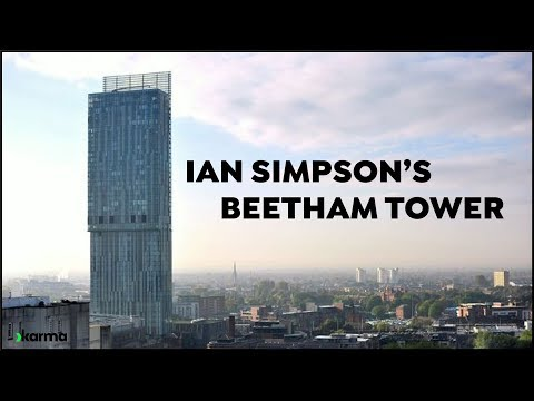 Architect Profile: Ian Simpson & Beetham Tower
